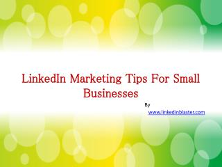 Tips For Linkedin Marketing