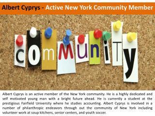 Albert Cyprys - Active New York Community Member