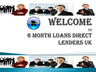 6 Month Loans Direct Lenders UK