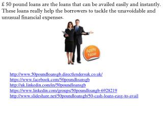 £ 50 Pound Loans Easy to Avail