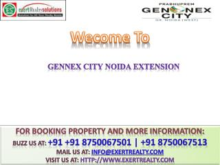 Gennex City @  91 8750067501 #@ Prabhuprem Group