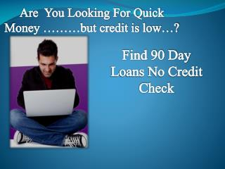 90 Day Loans Same Day Ranges From $50 to $1500