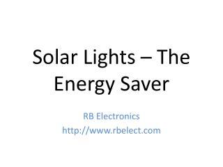 Solar Lights - The Energy Saver