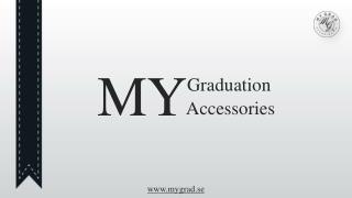 My Graduatiuon My Accessories