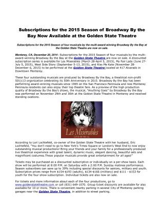 Subscriptions for the 2015 Season of Broadway By the Bay Now