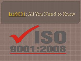 Iso9001 All You Need to Know