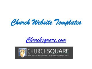 Church Website Templates - Churchsquare.com