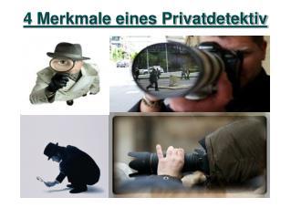 4 Merkmale eines Privatdetektiv
