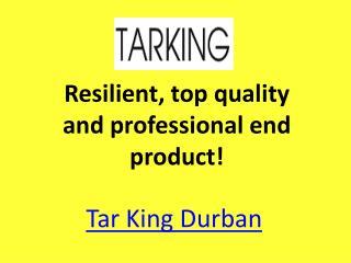 Tar Durban, Tarred driveways, Tar paving driveway
