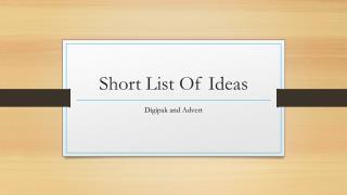 Short List Of Ideas