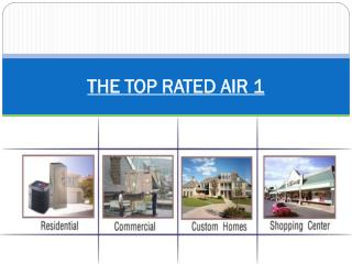 THE TOP RATED AIR 1