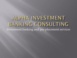 Alpha Investment Banking Consulting