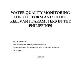 WATER QUALITY MONITORING FOR COLIFORM AND OTHER RELEVANT PARAMETERS IN THE PHILIPPINES