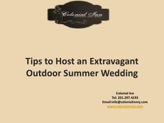 Tips to Host an Extravagant Outdoor Summer Wedding