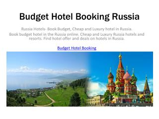 Russia Hotels Book Budget, Cheap and Luxury hotel in Russia