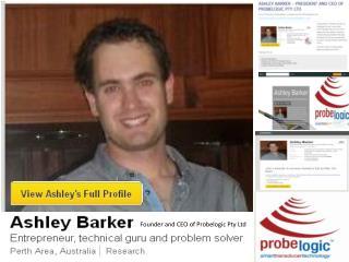 Ashley Barker � President and CEO of Probelogic Pty Ltd