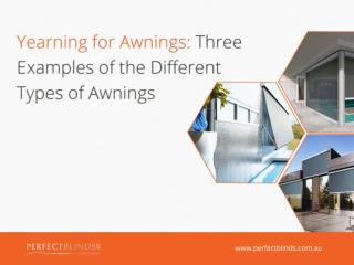 Yearning for Awnings: Three Examples of the Different Types