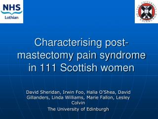 Characterising post-mastectomy pain syndrome in 111 Scottish women
