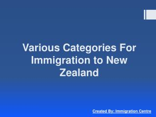 Various Categories For Immigration to New Zealand