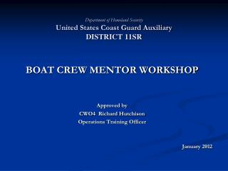 Department of Homeland Security United States Coast Guard Auxiliary  DISTRICT 11SR