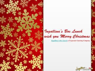 Wish You Merry Christmas - Ingallina�s Box Lunch