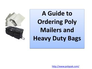 A Guide to Ordering Poly Mailers and Heavy Duty Bags