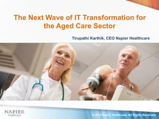 The Next Wave of IT Transformation for the Aged Care Sector