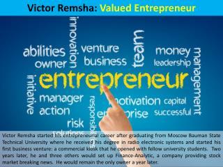 Victor Remsha: Valued Entrepreneur