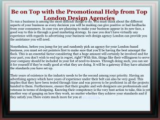 Be on Top with the Promotional Help from Top London Design A