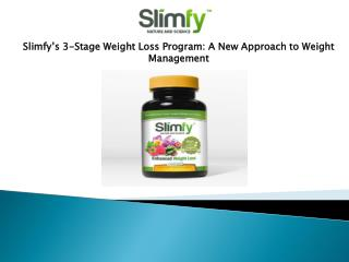 Slimfy's 3-Stage Weight Loss Program: A New Approach to Weig