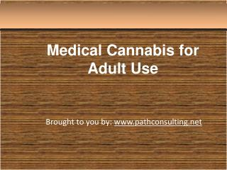 Medical Cannabis for Adult Use
