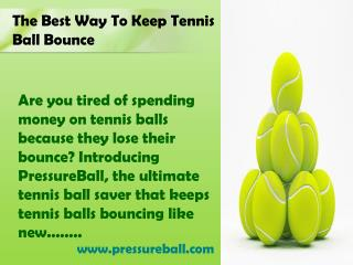 The Best Way to Keep Tennis Ball Bounce