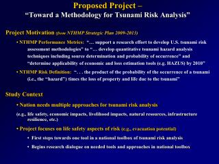 Proposed Project     Toward a Methodology for Tsunami Risk Analysis