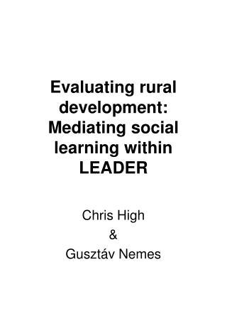 Evaluating rural development: Mediating social learning within LEADER