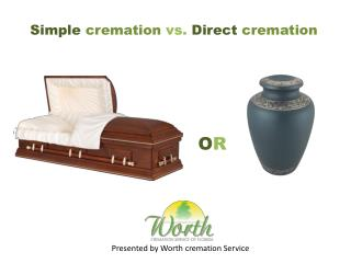 simple cremation vs direct cremation