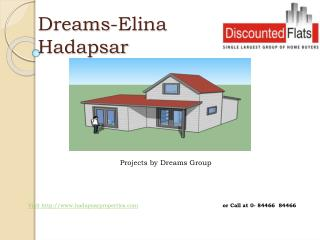 Dreams Elina Projects Hadapsar Pune by DREAMS GROUP