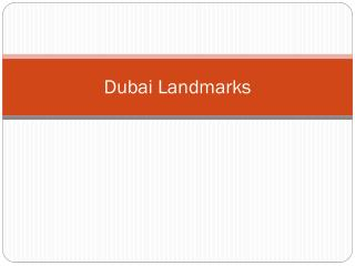 Top Landmarks in Dubai