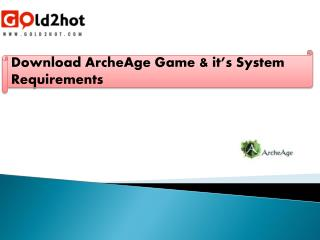 Download ArcheAge Game & it's System Requirements