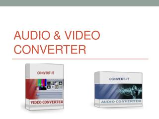 Audio & Video Converter