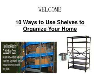 10 Ways to Use Shelves to Organize Your Home