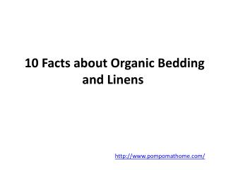 10 Facts about Organic Bedding and Linens