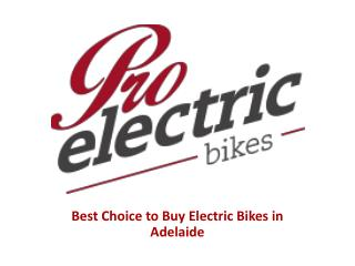 Pro Electric Bikes - Electric Bikes Adelaide