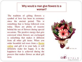 Why would a man give flowers to a woman?