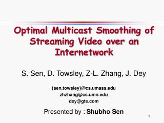 Optimal Multicast Smoothing of Streaming Video over an Internetwork