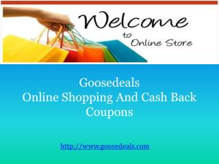 Online Shopping At Goosedeals.com