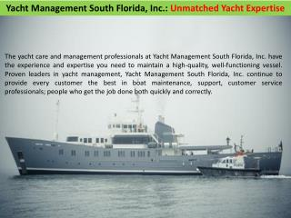 Yacht Management South Florida Inc - Unmatched Yacht Expertise