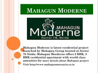 Apartment for sale in Mahagun Moderne at Sector 78 Noida