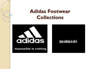 Adidas Footwear Collections