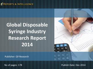 Reports and Intelligence: Global Disposable Syringe Market
