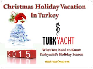 Christmas Holidays With Turkyacht